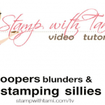 VIDEO: Bloopers & Stamp Fails 2012 – Part II The Holiday Edition