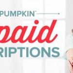 New: Prepaid Subscriptions for Paper Pumpkin