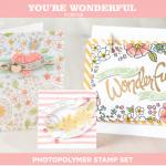 New Photopolymer Set: You're Wonderful
