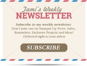 Tami's Stampin Up Newsletter weekly