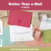 stampin up better than email stamp ste