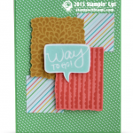 stampin up way to go i thin kyoure great card