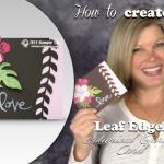 VIDEO: Botanical Blooms Edgelit Love Card