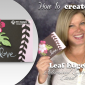 VIDEO: Botanical Blooms Edgelit Love Card