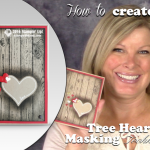 VIDEO: How to make a Tree Heart Card