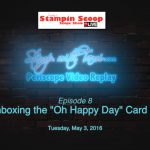 Tuesday's Stampin Scoop Show – Episode 8 – Season Finale