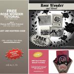 FREE TUTORIAL: Rose Wonder Tutorials – Free with Order