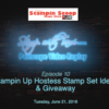 Tuesday's Stampin Scoop Show – June 21 – Hostess Stamp Sets