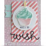 CARD: Make a big wish from the Sweet Cupcake set