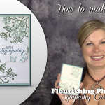 VIDEO: Flourishing Phrases Sympathy Card