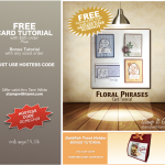FREE TUTORIALS: Floral Phrases & Goldfish Treat Holder – ends August 31