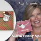 VIDEO: Santa Penny Spinner card from Jolly Friends