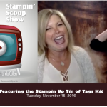 The Stampin Scoop Show – Episode 23 – Tin of Tags Kit