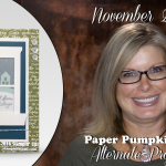 VIDEO: November 2016 Paper Pumpkin Kit, Alternate Projects & Giveaway
