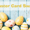 SWAP: Stampin Up Easter Card Swap – Due March 10