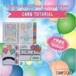 FREE TUTORIALS: Balloon Adventures & Notebook Tutorials