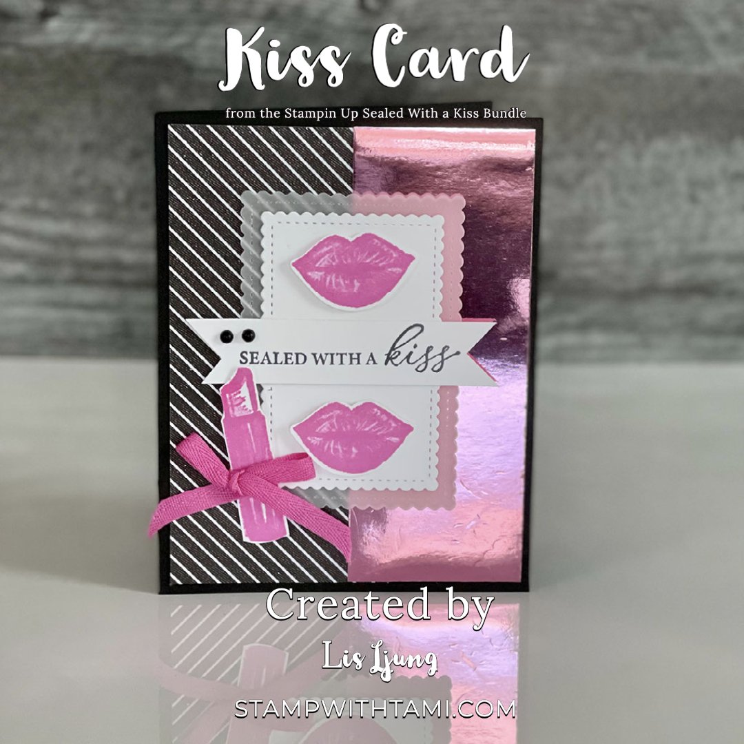 Sealed With a Kiss Card
