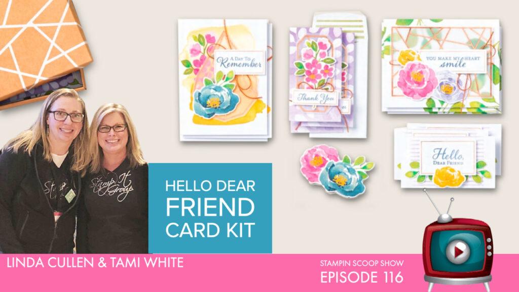 Hello Dear Friend Card Kit