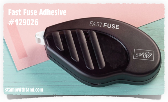 stampin up fast fuse