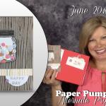 VIDEO: June Paper Pumpkin Kit, Alternate Projects & Giveaway