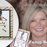 VIDEO: Mr. Funny Bones Build a Skeleton Card – Break a Leg