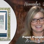 VIDEO: November 2016 Paper Pumpkin Kit, Alternate Projects & Giveaway
