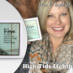 VIDEO: Highlighting with Blender Pens and High Tide Lighthouse Stamps