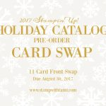 SWAP: Stampin Up Holiday Catalog Pre-Order Card Front Swap – Due August 30