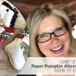ONLINE CLASS & VIDEO: November 2017 Paper Pumpkin Kit, Alternate Card Set & Giveaway