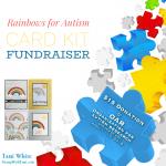 AUTISM FUNDRAISER: Rainbows for Autism Kit Fundraiser ends April 15