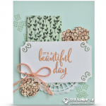 CARD: It's a Beautiful Day Card from the Share What You Love Suite Part 10