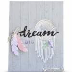 CARD: Dream Big Dream Catcher Card from the Follow Your Dreams Stamps