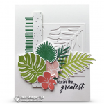 CARD: You're the Greatest Card from the Tropical Escape Suite