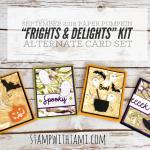 ONLINE CLASS & VIDEO: September 2018 Paper Pumpkin Kit, Alternate Card Set & Giveaway
