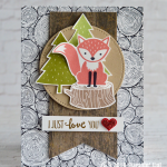 CARD: I Just Love You from the Foxy Friends Stamp Set