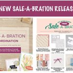 2 NEW Sale-a-bration Releases: 3rd Release & SAB Coordination – ends March 31
