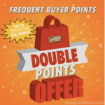 Double Frequent Buyer Points – Earn Free Stamps September 25-30