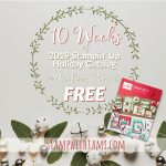 HOLIDAY HELPER 2019 – Part 1 – 10 Weeks of Holiday Catalog Projects Free Free