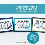 ONLINE CLASS & VIDEO: It's a Penguin Party Card Making Class for all Occasions