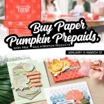 EARN FREE SALEABRATION PRODUCTS ON PAPER PUMPKIN