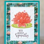CARD: Sympathy card from the Lovely Lily Pad Sale-a-bration