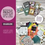 CARD KITS: Botanical Prints Gift Set Kits & Class in the mail plus SAB – ends February 5