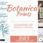Stampin Scoop Video: Exploring the beautiful Botanical Prints Medley