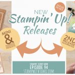 Stampin Scoop Video: New Stampin Up Releases