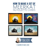 VIDEO: How to make a set of Meerkat Silhouette Cards