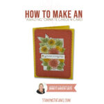 """VIDEO: How to make an """"Amazing"""" Ornate Garden Card"""