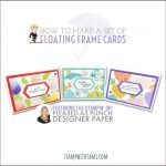VIDEO: How to make Floating Frame Cards with Pleased as Punch Designer Paper