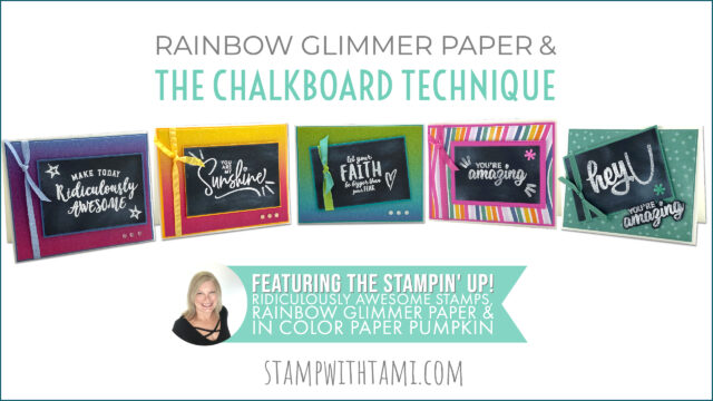 Rainbow Glitter Paper & the Chalkboard Technique