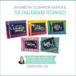 VIDEO: Rainbow Glitter Paper and the Chalkboard Technique + Paper Pumpkin Alts