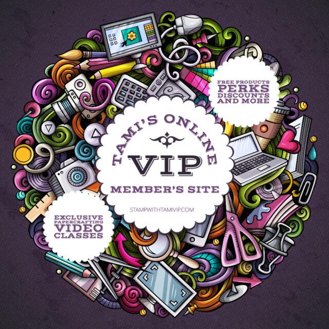 Tami's Online VIP Member's Site